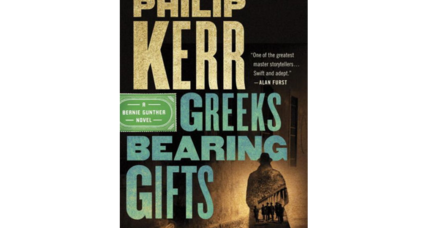 'Greeks Bearing Gifts' will be the penultimate in the popular 'Bernie Gunther' series begun in Nazi Germany