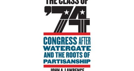 'The Class of '74' chronicles a young, liberal, and impatient House of Representatives