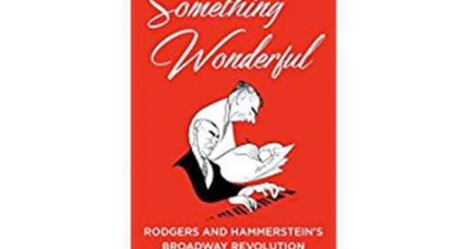 'Something Wonderful' unpacks the magic behind Rodgers and Hammerstein