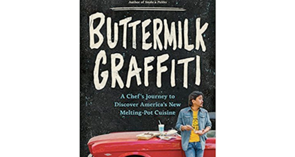 'Buttermilk Graffiti' is a road trip in search of contemporary American cuisine