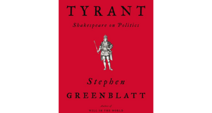 'Tyrant' examines the evidence of popular attraction to demagogues as seen in Shakepeare's plays