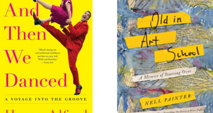 'And Then We Danced,' 'Old in Art School,' tell of later-in-life creative endeavors