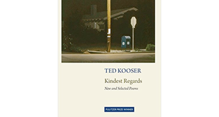 'Kindest Regards' serves up the quietly subversive poetry of Ted Kooser