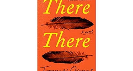 'There There' weaves a powerful tale of contemporary urban Native Americans