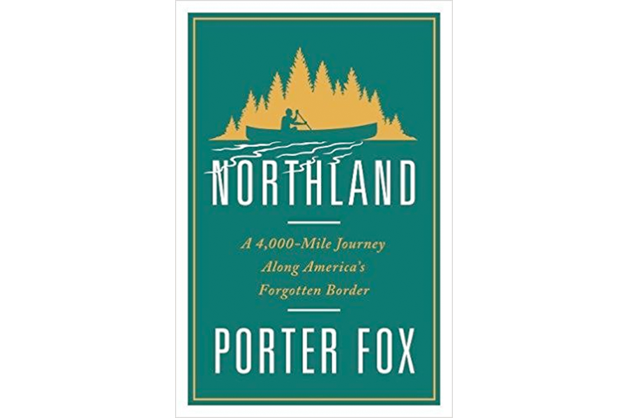 northland is an entertaining trip along americas 4000 mile northern border