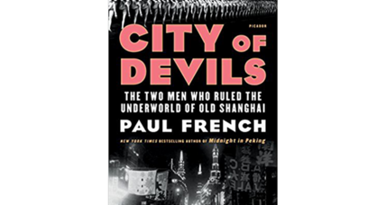 'City of Devils' tells the story of two Westerners who reigned in old Shanghai