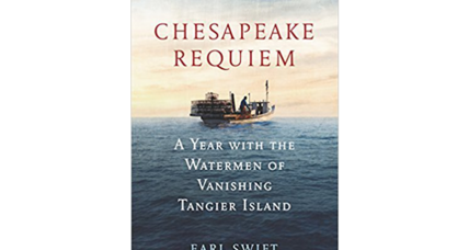 'Chesapeake Requiem' explores a cherished site perhaps doomed by climate change