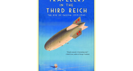 'Travelers in the Third Reich' examines outsiders views of Hitler's Germany