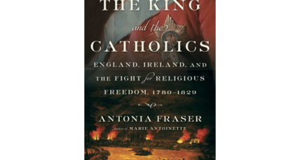 Antonia Fraser profiles a mighty battle over religious freedom