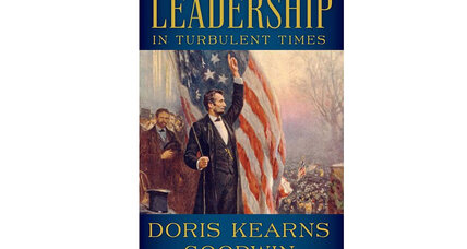 'Leadership in Turbulent Times' offers lessons from presidential greats