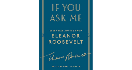 'If You Ask Me' is a delightful compendium of the thoughts of Eleanor Roosevelt