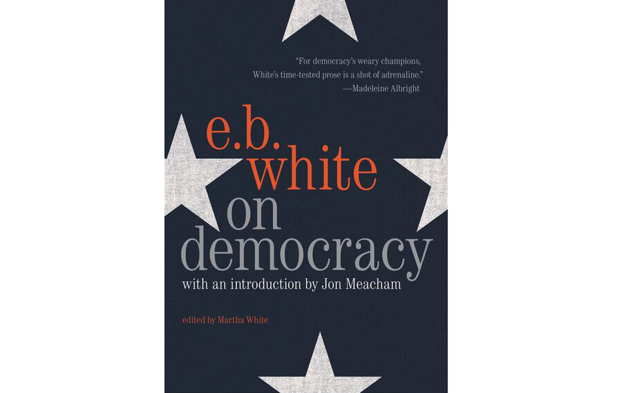 E.B. White's essays argue eloquently against extremism