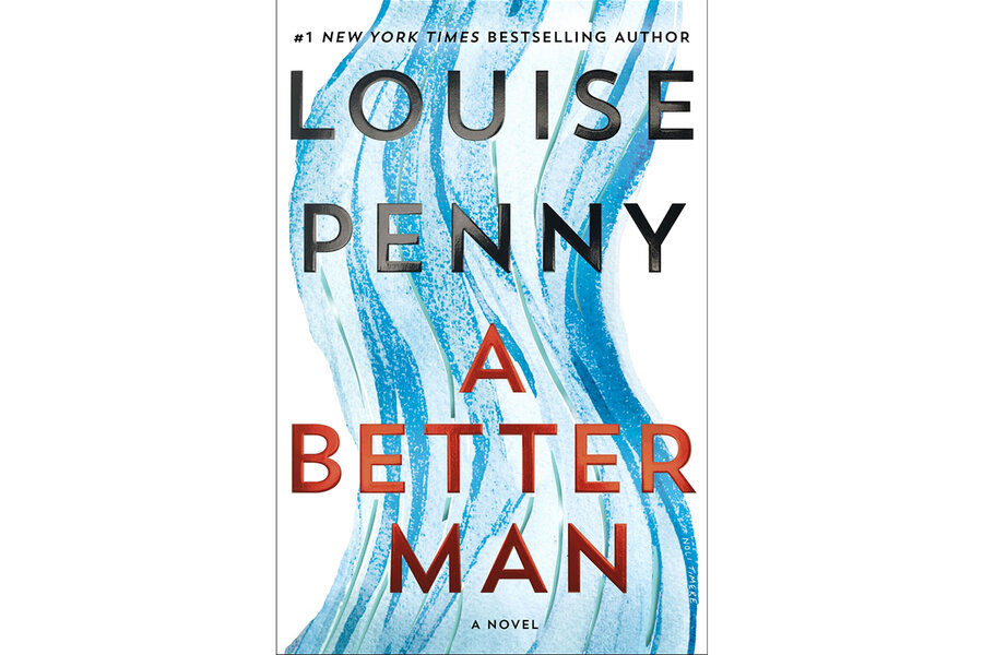 Louise Penny shines with 'A Better Man' - CSMonitor com