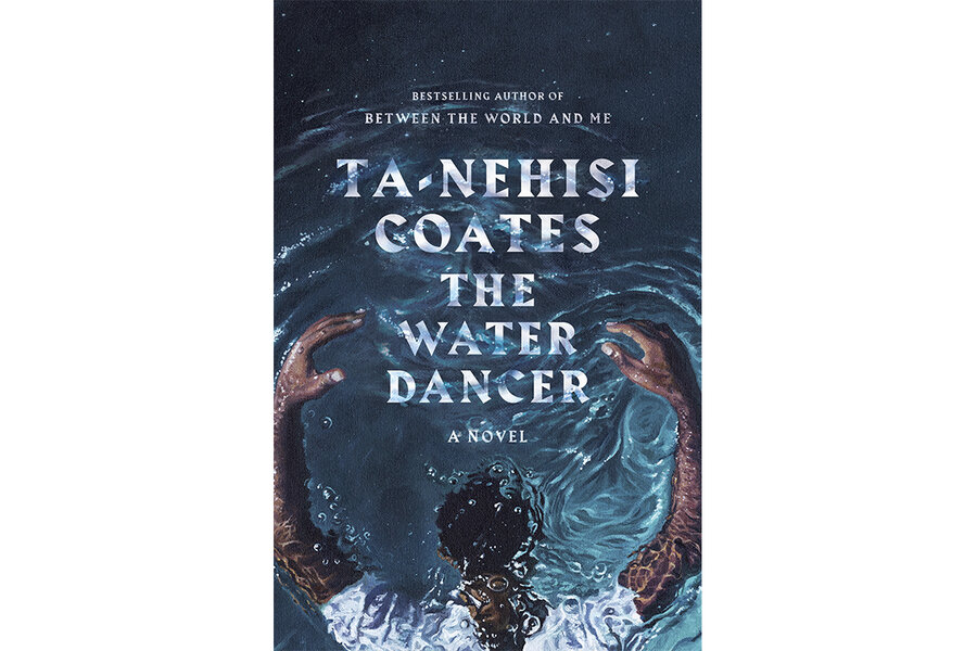 Aching and perceptive, 'The Water Dancer' is an essential read