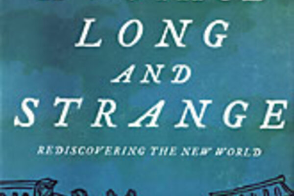 A Voyage Long And Strange Away From Myth Csmonitor Com