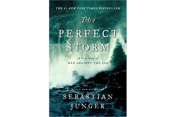 a book report on the perfect storm by sebastian junger It was the perfect storm --- a tempest that may happen only once in a century  the book report network  days forms the body of sebastian junger's powerful and riveting the perfect storm  moments later billy tyne radios other fishing vessels in the area, reporting that the wind is blowin' fifty to.