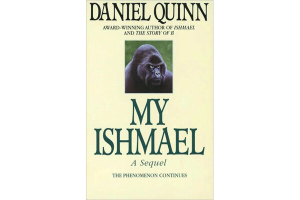 review of the novel ishmael by daniel quinn So, this week i read the book, ishmael, by daniel quinn after finishing it, i went on to another book by quinn, the story of b i am almost finished.