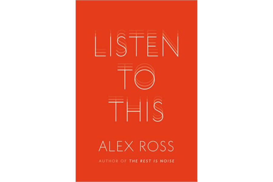 alex ross listen to this essay Listen to this, which takes its title from a beloved 2004 essay in which ross describes his late-blooming discovery of pop music, showcases the best of his writing from more than a decade at the new yorker.