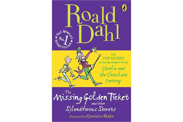 This Collection Of Dahl Stories Includes A Long Lost Chapter And The Original Ending From Charlie Chocolate Factory
