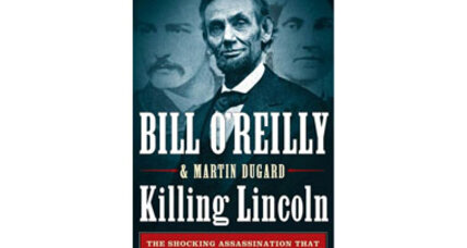 Bill O'Reilly writes a thriller-style book on the Lincoln assassination