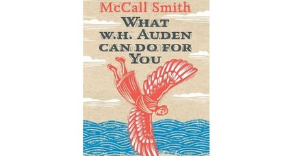 Alexander McCall Smith on W.H. Auden: 'I am more grateful than I ever can say'