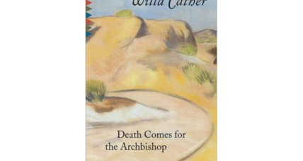 Reader recommendation: Death Comes for the Archbishop