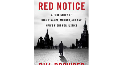 'Red Notice' reads like a Russian thriller – but finishes as a real life tragedy