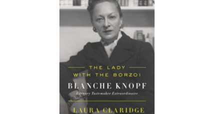 'The Lady with the Borzoi' profiles publishing legend Blanche Knopf